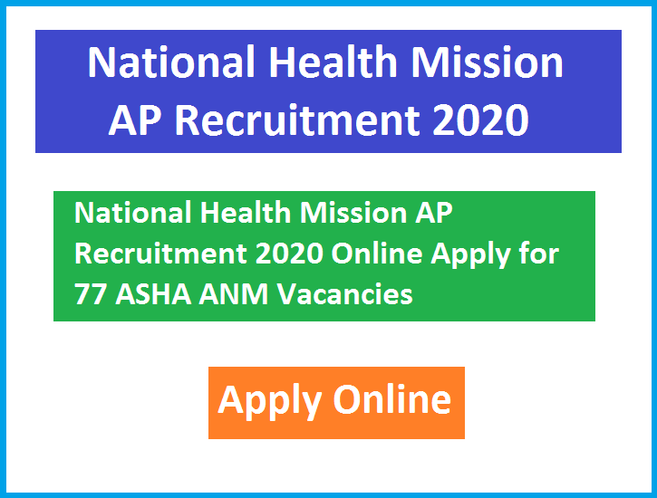 National Health Mission AP Recruitment 2020 Online Apply for 77 ASHA ANM Vacancies