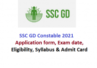 SSC GD Constable 2021: Application form, Exam date, Eligibility, Syllabus & Admit Card
