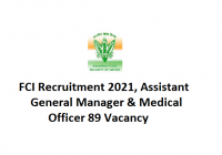 FCI Recruitment 2021 | Assistant General Manager & Medical Officer 89 Vacancy
